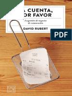 La Cuenta Por Favor - La Gestio_n de Negocios de Restauracio_n - David Rubert - Planeta Gastro.pdf