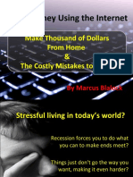 Make Money Using the Internet - Make Thousand of Dollars From Home and the Costly Mistakes to Avoid