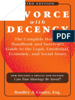 Divorce with Decency_ The Complete How-to Handbook and Survivor's Guide to the Legal, Emotional, Economic, and Social Issues, 3rd Edition(A Latitude 20 Book) ( PDFDrive.com ).pdf