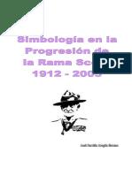 Simbologia en la Progresión de la Rama Scout 1912 - 2005. Jose Aragon (2)
