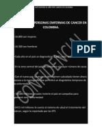 INFORME DE PERSONAS EMFERMAS DE CANCER EN COLOMBIA