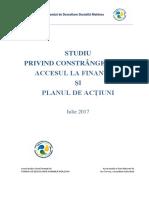 Studiu Analiza Constrangerilor in Accesul La Finantare si Planul de Actiuni Iulie 2017