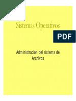 Sistemas operativos administracion del sistema de archivos
