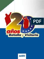 20 años en batalla y victoria