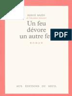 Bazin, Herve - Un feu dévore un autre feu .pdf