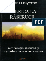 Francis Fukuyama - America la răscruce (2006, ANTET XX PRESS).pdf