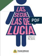 LAS SECUELAS DE LUCÍA - DIEGO ROJAS