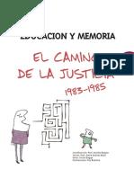 El Camino de La Justicia 83-85 Comisión Provincial de la Memoria