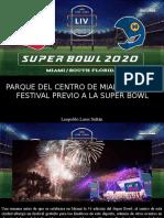 Leopoldo Lares Sultán - Parque Del Centro de Miami Albergó Festival Previo a La Super Bowl