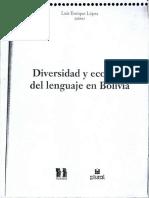 1. LUIS ENRRIQUE LOPEZ - DIVERSIDAD Y ECOLOGIA DEL LENGUAJE EN BOLIVIA.pdf