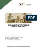 BREVES COMENTARIOS SOBRE LA RESPONSABILIAD AQUILIANA EN DERECHO MARCARIO.docx