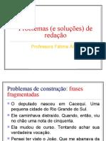 Problemas de  redação 23 slides