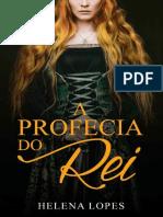 A Profecia do Rei - Helena Lopes.pdf