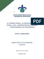 EL CÓDIGO PENAL, LA RESPOSABILIDAD PENAL, CIVIL, ADMINISTRATIVA, MORAL Y PROFESIONAL EN ENFERMERÍA