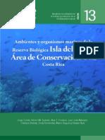 Ambientes y organismos marinos de la Reserva Biológica Isla del Caño, Área de Conservación Osa, Costa Rica.