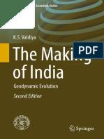 (Society of Earth Scientists Series) K.S. Valdiya - The Making of India_ Geodynamic Evolution-Springer (2015).pdf