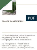 TIPOS DE BIORREACTORES parte I