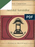 Alejo Carpentier - Secolul luminilor vol 1.pdf