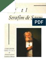 Lazarus Moore - Sfantul Serafim de Sarov - O bografie spirituala.docx