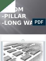 ROOM_AND_PILLAR_dan_LONGWALL_batubara.pptx