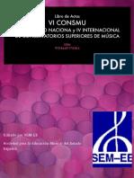 LIBRO DE ACTAS DEL VI CONSMU- CONGRESO INTERNACIONAL DE CONSERVATORIOS SUPERIORES DE MÚSICA