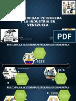 La actividad petrolera y la industria en Venezuela