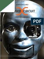 Kacunko_Slavko_Closed_Circuit_Videoinstallationen