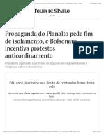 Propaganda do Planalto pede fim de isolamento, e Bolsonaro incentiva protestos anticonfinamento - 27:03:2020 - Poder - Folha