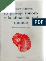 375948866-el-paisaje-sonoro-y-la-afinacion-del-mundo-raymond-murray-schafer-pdf.pdf