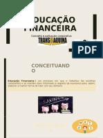 EDUACAÇÃO FINANCEIRA.pptx