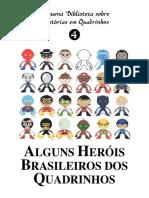 HEROIS BRASILEIROS QUADRINHOS
