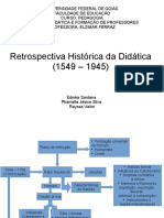 Retrospectiva Histórica da Didática REFERÊNCIAS