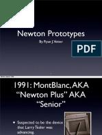 Newton Prototypes
