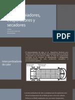 Intercambiadores, evaporadores y secadores