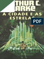 A Cidade e As Estrelas - Arthur C. Clarke