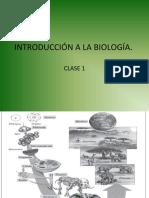 INTRODUCCIÓN A LA BIOLOGÍA. clase 1
