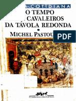 No tempo dos cavaleiros da távola redonda - Michel Pastoureau