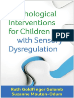 (Guilford Child and Adolescent Practitioner) Ruth Goldfinger Golomb, Suzanne Mouton-Odum - Psychological Interventions for Children with Sensory Dysregulation-The Guilford Press (2016).pdf