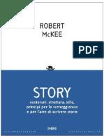 Robert McKee - Story. Contenuti struttura stile principi per la sceneggiatura