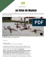 Las polémicas fotos de Neymar
