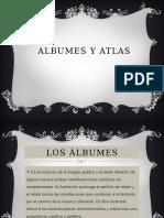 Albumes y Atlas