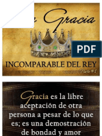 La Gracia Incomparable Del Rey Parte #1