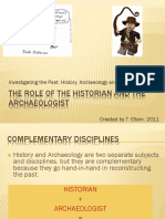 The Role of the historian and the archaeologist