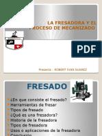 MANUFACTRURA Y FRESADORA.ppsx