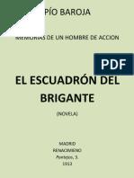 El Escuadrón Del Brigante by Pío Baroja