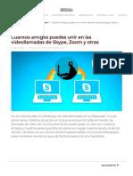 Número máximo de usuarios conectados en videollamadas de Skype, Zoom y más