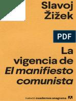 La vigencia de El manifiesto comunista by Slavoj Zizek.pdf