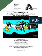 """""""LOS INVISIBLES El enigma de los afroargentinos del tronco colonial"""""""