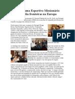 Programa Esportivo Missionário amplia fronteiras na Europa