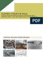 1. Elemen struktur Baja 1-Dasar-dasar LRFD.pdf